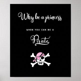 Prinzessin Pirat. Lustig. Niedliche Redewendungen. Poster