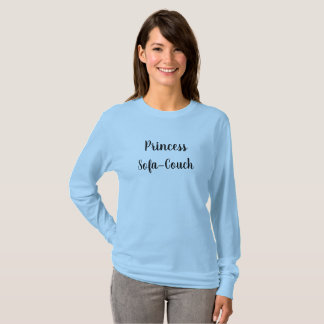 Prinzessin Sofa-Couch T-Shirt