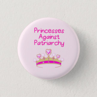 Prinzessinnen Against Patriarchy Runder Button 3,2 Cm
