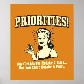 Prioritäten: Sie können eine Klasse immer wieder Plakate