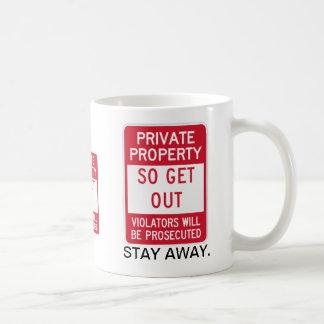 Privateigentum! Aufenthalt weg von dieser Person! Kaffeetasse