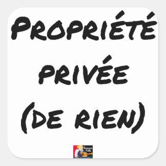 Privatgrundstück - Wortspiele - Francois Ville Quadratischer Aufkleber