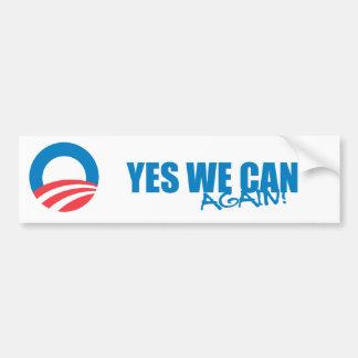 Pro-Obama - JA KÖNNEN WIR WIEDER Autoaufkleber
