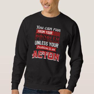 Problem ist ein ACTON. Geschenk-Geburtstag Sweatshirt