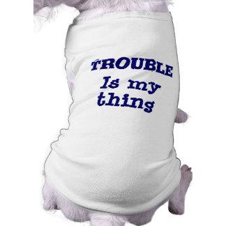 Problem ist mein Sache-lustiger HundeT - Shirt Ärmelfreies Hunde-Shirt