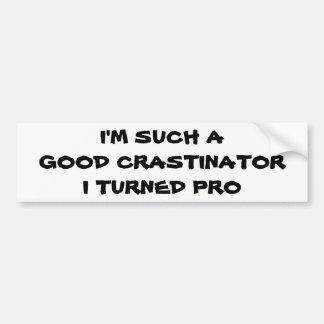 Profesional Procrastinator? Autoaufkleber
