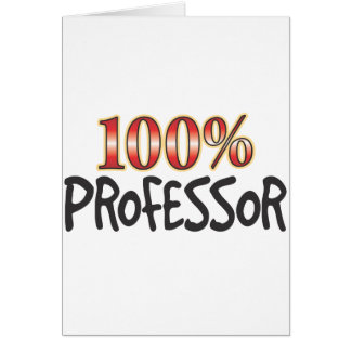 Professor 100 Prozent Grußkarte