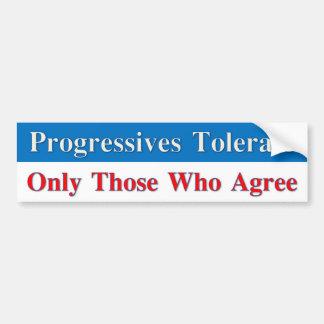 Progressisten lassen nur die zu, die zustimmen autoaufkleber