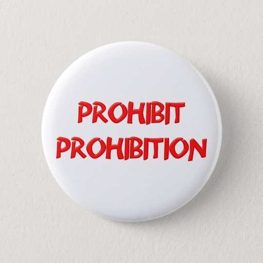 prohibit prohibition runder button 5,7 cm