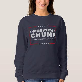 "Protest-Trumpf-Sweatshirt: ""Präsident Chump "" Sweatshirt"