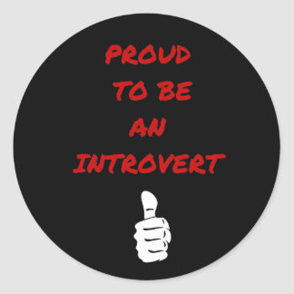 Proud to be an introvert runder aufkleber