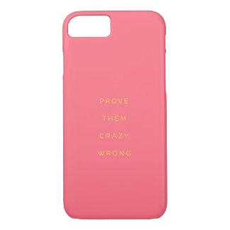 Prüfen Sie sie falsches inspirierend Zitat-Rosa iPhone 8/7 Hülle