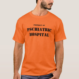 PSCHIATRIC KRANKENHAUS Shirt