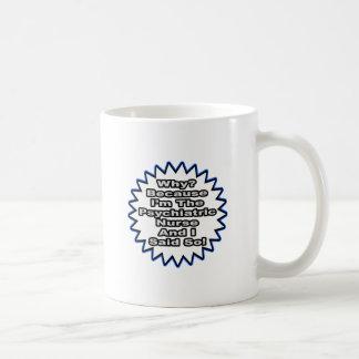 Psychiatrische Krankenschwester…, weil ich so Kaffeetasse