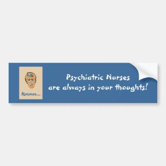 Psychiatrische Krankenschwestern sind immer in Autoaufkleber