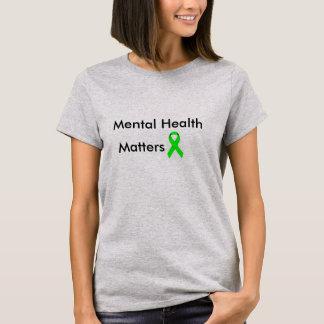 Psychische Gesundheiten T-Shirt