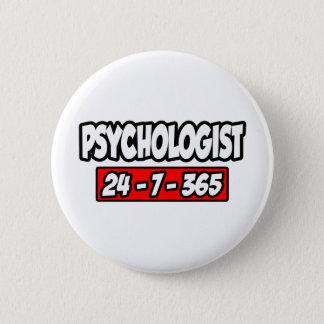 Psychologe 24-7-365 runder button 5,7 cm