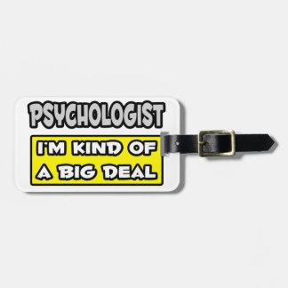 Psychologe. Ich bin ein bisschen eine große Sache Kofferanhänger
