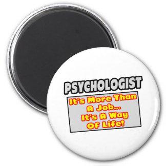Psychologe… mehr als Job, Lebensart Runder Magnet 5,7 Cm