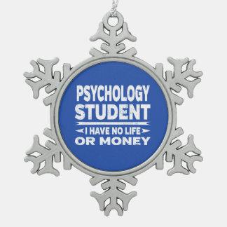 Psychologie-Student kein Leben oder Geld Schneeflocken Zinn-Ornament