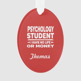 Psychologie-Uni-Student kein Leben oder Geld Ornament