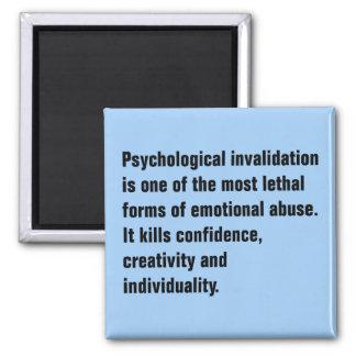 Psychologische Invalidation ist eine von den die Quadratischer Magnet
