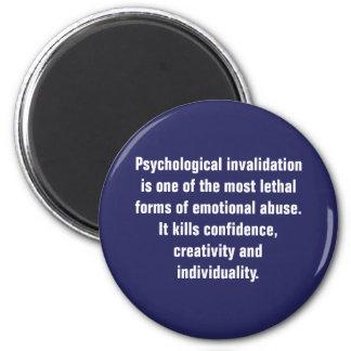 Psychologische Invalidation ist eine von den die Runder Magnet 5,1 Cm