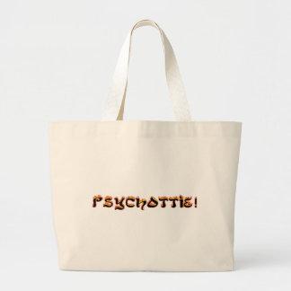 Psychottie!! (TM) Leinentaschen