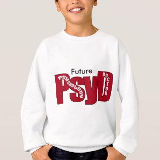 PsyD GROSSER ROTER DOKTOR OF PSYCHOLOGY BOLD Sweatshirt