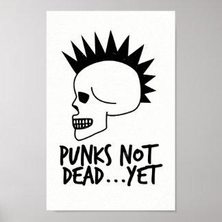 Punks nicht absolut… dennoch Schädel-Weiß Poster