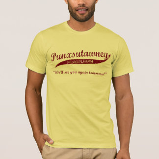 Punxsutawney Groundhog TagesT - Shirt