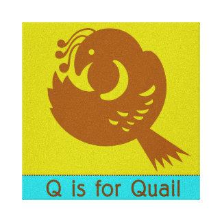 Q ist für Wachteln Leinwanddrucke