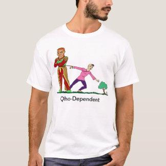 Qho-Abhängiger T - Shirt