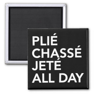 Quadratischer Magnet Ballett plie Chasse Jete