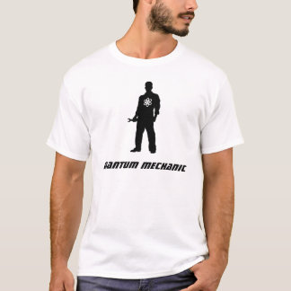 Quantums-Mechaniker T-Shirt