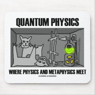 Quantums-Physik wo Physik und Metaphysik sich tre Mousepads