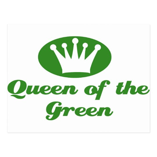 Queen of the green postkarte