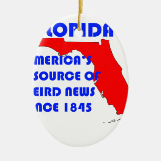 Quelle Floridas #1 für sonderbare Nachrichten Keramik Ornament
