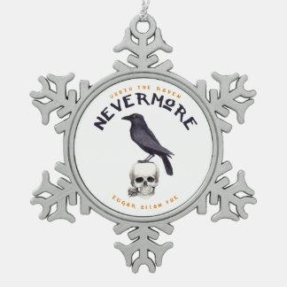 Quoth der Rabe nie wieder - Edgar Allan Poe Schneeflocken Zinn-Ornament