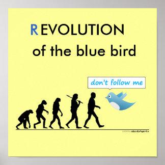 """(R) EVOLUTION des blauen Vogels: """"nicht tun Follow Plakatdruck"""