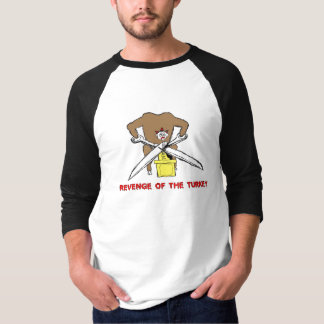 Rache des Truthahns T-Shirt