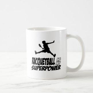 Racquetball ist meine Supermacht Kaffeetasse