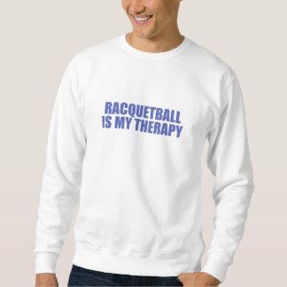 Racquetball ist meine Therapie Sweatshirt