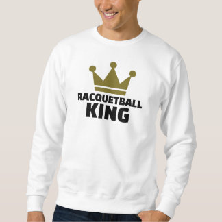 Racquetballkönig Sweatshirt