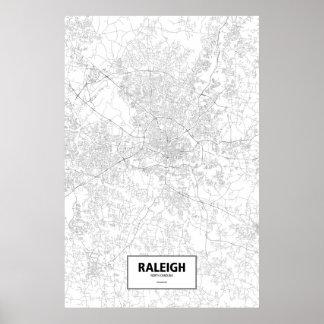 Raleigh, North Carolina (Schwarzes auf Weiß) Poster