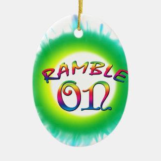 Ramble an keramik ornament