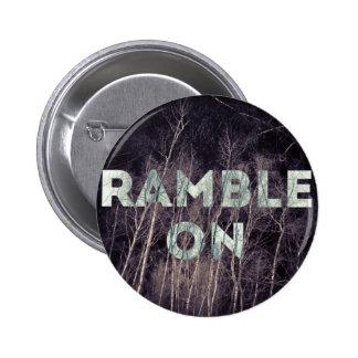 Ramble auf inspirierend Naturknopf Runder Button 5,1 Cm