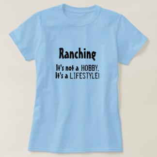 """""""Ranching: Es ist nicht ein Hobby…"""" Shirt"""