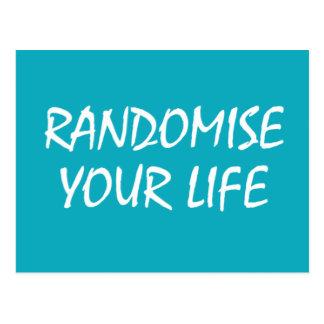 Randomisieren Sie Ihre Leben-Postkarte Postkarte