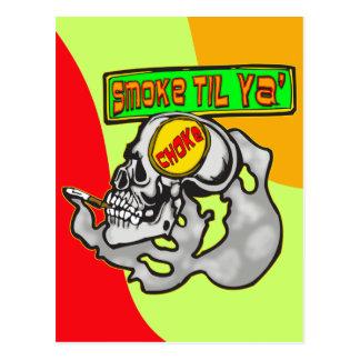 Rauch, bis Sie erdrosseln Postkarten
